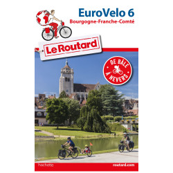 Guide du Routard EuroVélo 6