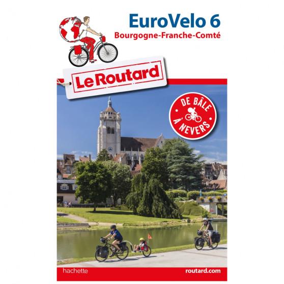 Guide du Routard EuroVélo 6