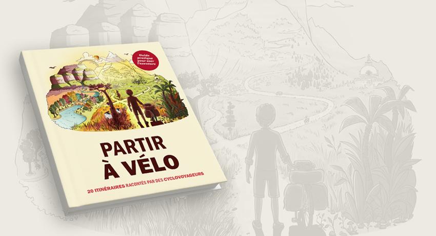 Pré-commandez le livre «Partir à Vélo» !