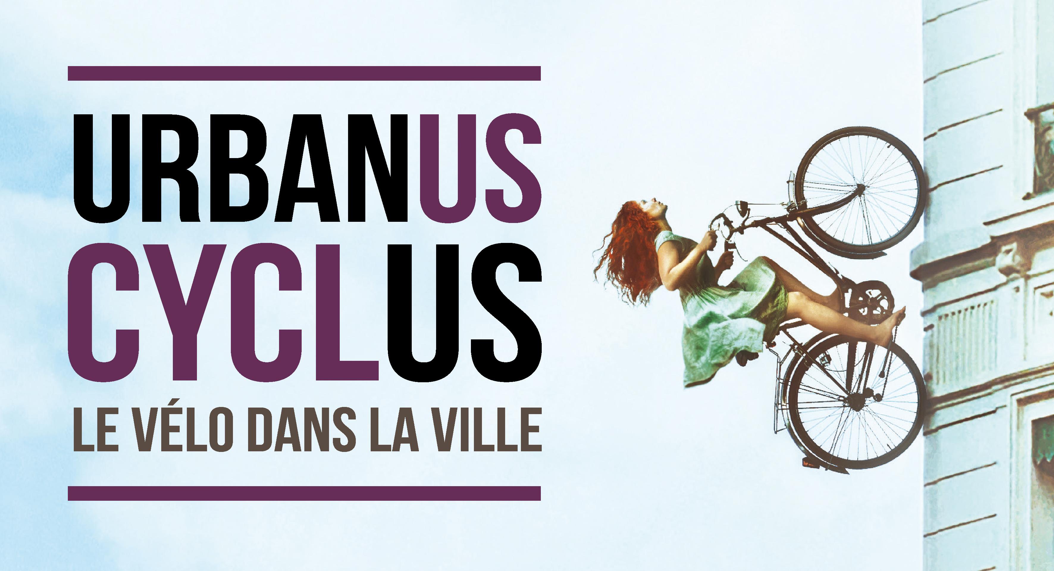 Urbanus Cyclus : une exposition sur le vélo comme art de vivre